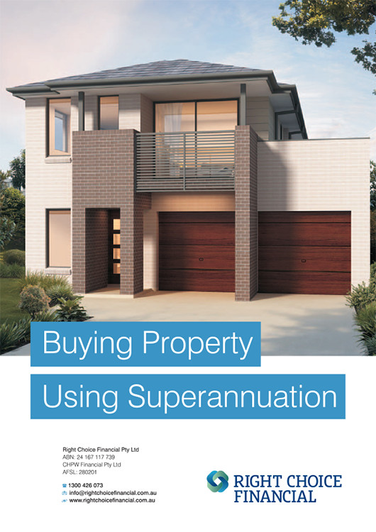 Buying Property Using Superannuation for Right Choice Financial